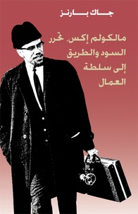 Jack Barnes - Malcolm X, la libération des Noirs et la voie vers le pouvoir ouvrier.
