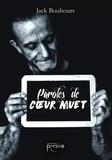 Jack Bouhours - Paroles de coeur muet.
