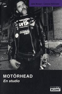 Jack Brown et Lemmy Kilmister - Motörhead - En Studio.