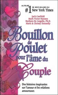 Jack Canfield et Mark Hansen - Bouillon de poulet pour l'âme du Couple.