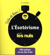 Jack Chaboud - L'ésotérisme pour les nuls.