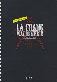 Jack Chaboud - La franc-maconnerie.
