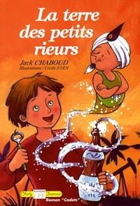 Jack Chaboud - La terre des petits rieurs.