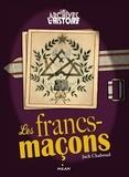 Jack Chaboud - Les Francs-maçons.