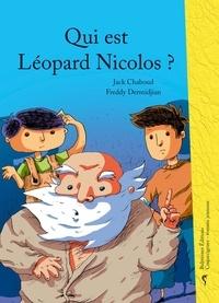 Jack Chaboud - Qui est Léopard Nicolos ?.