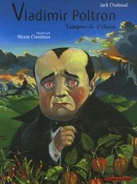 Jack Chaboud - Vladimir Poltron - Vampire de 3e classe.