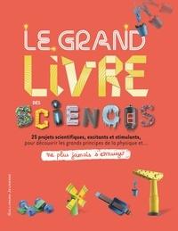 Jack Challoner - Le grand livre des sciences.