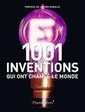 Jack Challoner - Les 1001 inventions qui ont changé le monde.