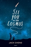 Jack Cheng - See you in the cosmos.