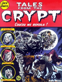 Jack Davis - Tales from the Crypt Tome 5 : Coucou me revoilà !.