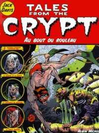 Jack Davis - Tales from the Crypt Tome 6 : Au bout du rouleau.