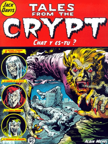 Jack Davis - Tales from the Crypt Tome 7 : Chat y es-tu ?.