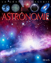 Jack Delaroche et Sabine Boccador - L'astronomie.