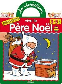 Jack Delaroche et Eric Micheletti - Vive le Père Noël.