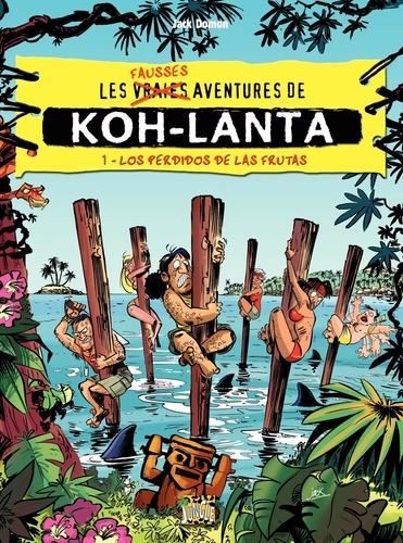 Koh-Lanta Tome 1 - Los perdidos de las frutasJack Domon - Format PDF - 9782822217521 - 5,99 €