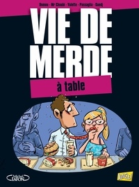 Jack Domon et  Mr Choubi - Vie de merde Tome 14 : A table.