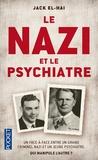 Jack El-Hai - Le nazi et le psychiatre.