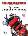 Jack Erjavec - Systèmes d'allumage électronique - 2ème édition - Diagnostic et réparation. Reliure à spirales.
