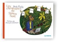 Jack Exily - Simon Soul 1 : Les Chroniques de Simon Soul, vol. 1 - 2016.