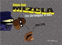 Jack Exily - Simon Soul : Mezcla, les chroniques vraies.