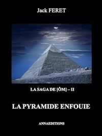 Jack Ferret - La pyramide enfouie.