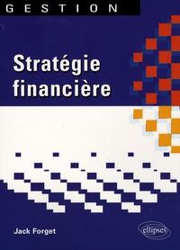 Jack Forget - Stratégie financière.