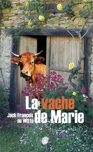 Jack François de Witte - La vache de Marie.