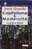 Jack Goody - Capitalisme et modernité - Le grand débat.