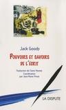 Jack Goody - Pouvoirs et savoirs de l'écrit.