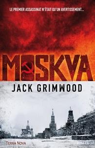 Jack Grimwood - Moskva.
