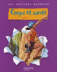 Jack Guichard - Corps et santé Cycle 3.