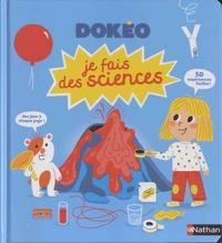 Jack Guichard et Cécile Jugla - Je fais des sciences.