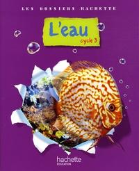 Jack Guichard - L'eau - Cycle 3.