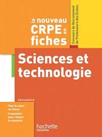 Jack Guichard et Marc Antoine - Le nouveau CRPE Sciences et technologie.