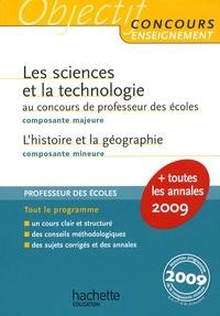 Jack Guichard et Marc Antoine - Les sciences et la technologie au concours de professeur des écoles ; L'histoire et la géographie.