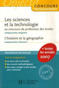 Jack Guichard et Marc Antoine - Les sciences et la technologie - Composante majeure au concours de professeur des écoles ; L'histoire et la géographie, Composante mineure.