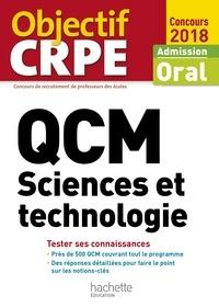 Jack Guichard et Marc Antoine - QCM CRPE : Sciences et technologie 2018.