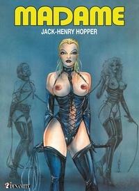 Jack-Henry Hopper - Madame.