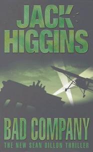 Jack Higgins - Bad Company.