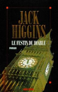 Jack Higgins - Le festin du diable.