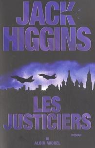 Jack Higgins - Les justiciers.