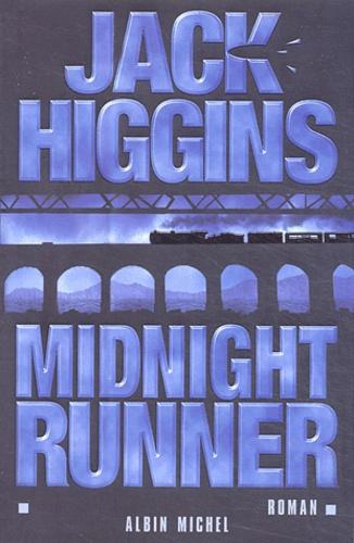 Jack Higgins - Midnight runner.