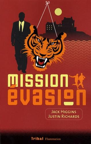 Jack Higgins et Justin Richards - Mission Evasion.