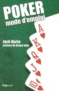 Jack Horta - Poker mode d'emploi.