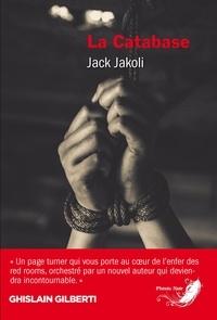 Jack Jakoli - La Catabase.