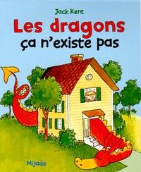 Jack Kent - Les dragons, ça n'existe pas.