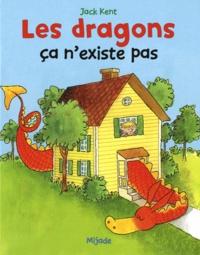 Jack Kent - Les dragons ça n'existe pas.