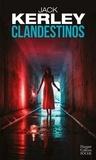 Jack Kerley - Clandestinos.