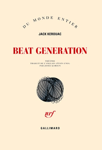 Beat generation - Jack Kerouac - Format ePub - 9782072473050 - 9,99 €