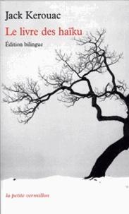 Jack Kerouac - Le livre des haïku.